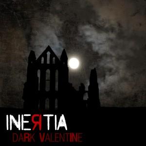 Inertia_DarkValentine-cover