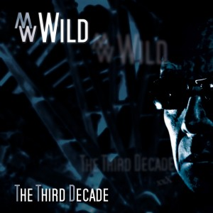 MWWild - The Third Decade Cover Front