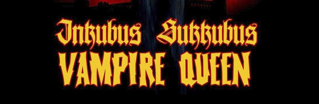 1140Inkubus Sukkubus - Vampire Queen