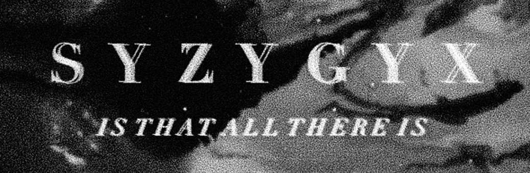 1140S Y Z Y G Y X - Is That All There Is