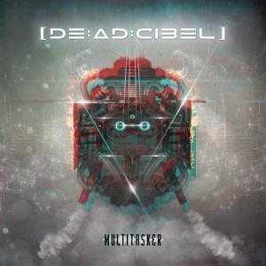 deadcibel_Multitasker_FrontCover