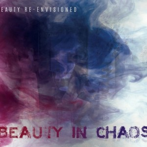 Beauty In Chaos