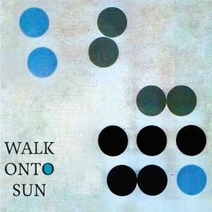 Walk Onto Sun