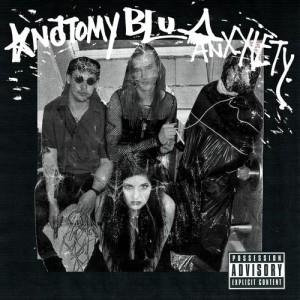 Anatomy & Blu Anxxiety