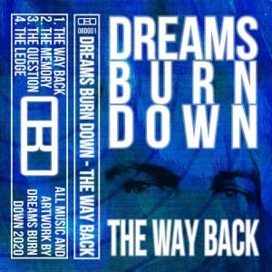 Dreams Burn Down