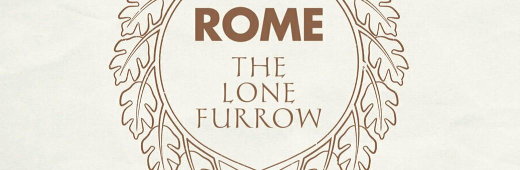 1140Rome - The Lone Furrow