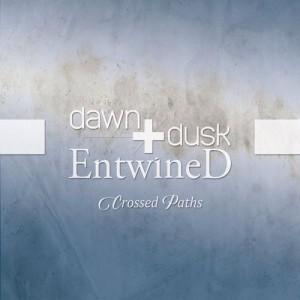 Dawn & Dusk Entwined
