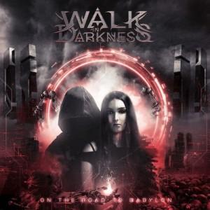 Walk In Darkness