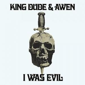 King Dude & Awen