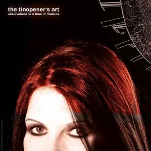 The Tinopener's Art
