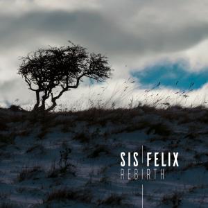 Sis Felix_Rebirth EP