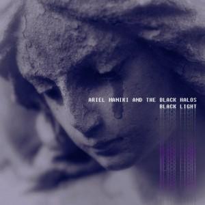 Ariel Maniki And The Black Halos