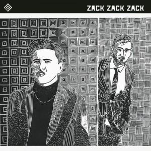 Zack Zack Zack