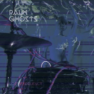 Palm Ghosts